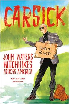 John Waters - Carsick