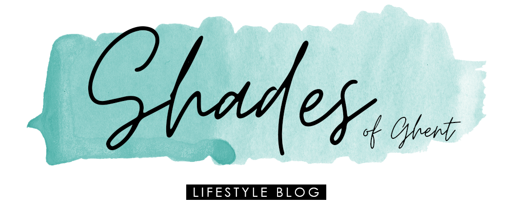 Shades of Ghent - Lifestyle blog